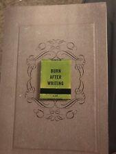 Burn after Writing Journal Book By Sharon Jones
