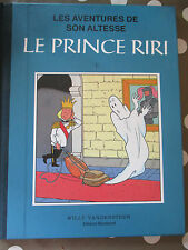 Les aventures de son Altesse Le Prince Riri T 1 Album toilé  Willy Vandersteen