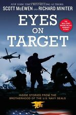 Eyes on Target: Inside Stories from the Brotherhood of the U.S. Navy SEALs by Sc
