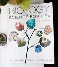 Biology: Science for Life with Physiology by Colleen Belk and Virginia 5th fifth