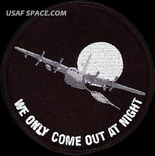 USAF 16th SPECIAL OPERATIONS SQ -AC-130 GUNSHIP- WE ONLY COME OUT AT NIGHT PATCH