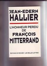 jean edern hallier - l'honneur perdu de francois mitterrand -