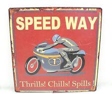 Speed Way Thrills! Chills! Spills! Sign