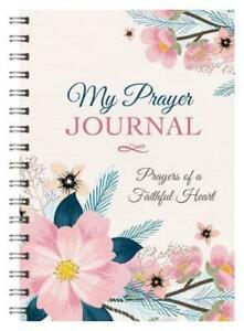 My Prayer Journal: Prayers of a Faithful Heart by Compiled by Barbour Staff (...