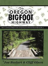 The Oregon Bigfoot Highway - Signed.with bonus rare Rene Dahinden brochure