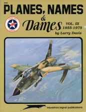 Squadron Signal Publications Planes Names&Dames Vol.3 1955-1975 Book #6068