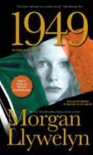 1949: A Novel of the Irish Free State [Irish Century, 3]