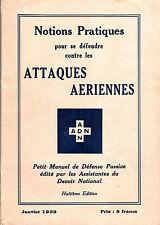 Notions pratiques pour se défendre contre les attaques aériennes -(1939)
