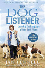 The Dog Listener, Fennell, Jan & Roberts, Monty, Used; Acceptable Book