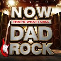 Now That's What I Call Dad Rock - New 3CD Album - Pre Order - 1st June