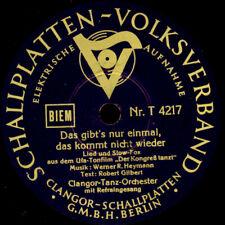 TANZ-ORCH. & REFRAIN Das gibt's nur einmal.....   Schellackplatte  78rpm S2346