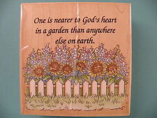 One is Nearer to God's Heart in a Garden...#70030 STAMPS HAPPEN Rubber Stamp
