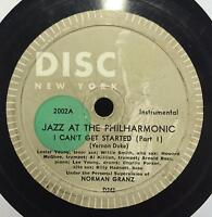 """Jazz At The Philharmonic - I Can't Get Started 12"""" 78 VG- D243 D244 Disc Nyc"""
