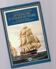 avventure e viaggi di mare - g.dossena - m spagnol -