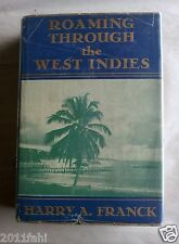 Roaming Through The West Indies, Harry A. Franck, 1920, Fine condition.