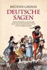 Gebrüder Grimm: Deutsche Sagen von Jacob Grimm (2017, Gebundene Ausgabe)
