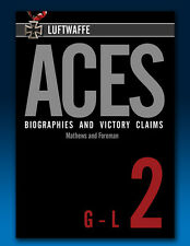 Luftwaffe Aces – Biographies and Victory Claims - Volume 2