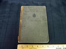 1917 CADILLAC Type 55 Car Owner's OPERATIONS Manual- RARE- ALSO 1916 TYPE 53 INC