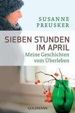 Sieben Stunden im April von Susanne Preusker (2013, Taschenbuch)