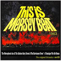 This Is Merseybeat 1963 - The 24 Original Tracks