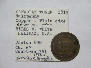 CANADA 1815 MILES WHITE HALIFAX HALF PENNY TOKEN EX: DONALD G PARTRICK BR-890⭐🌈