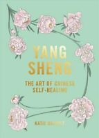 Yang Sheng The art of Chinese self-healing by Katie Brindle 9781784882402