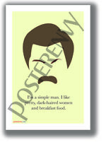 Simple Man - Ron Swanson Poster - NEW Humorous Quote Poster