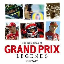 Little Book of Grand Prix Legends (Little Books) Philip Raby Excellent Book