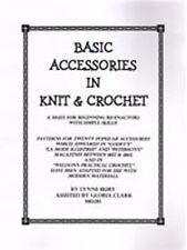Victorian Civil War Knit and Crochet Basic Accessories Patterns Book