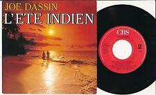 "JOE DASSIN 45 TOURS 7"" HOLLANDE L'ETE INDIEN (DE TOTO CUTUGNO)"