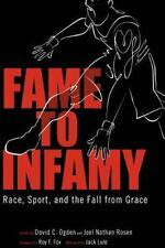 NEW - Fame to Infamy: Race, Sport, and the Fall from Grace