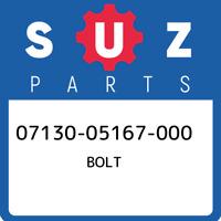 07130-05167-000 Suzuki Bolt 0713005167000, New Genuine OEM Part