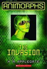NEW The Invasion (Animorphs Book 1) by K.A. Applegate