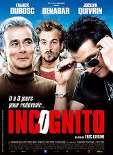 Incognito avec Bénabar, Franck Dubocs, Jocelyn Quivrin affiche du film 40X60cm