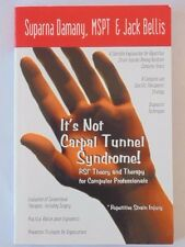 It's Not Carpal Tunnel Syndrome! : RSI Theory & Therapy for Computer... LIKE NEW