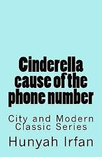 City and Modern Classics: Cinderella Cause of the Phone Number by Hunyah...
