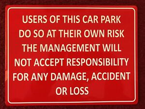 Car Park sign Parking Owners Risk printed aluminium any colour choice of size
