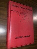 Beyond The Blue Sierra--Honore Morrow--Triangle Books,  1939