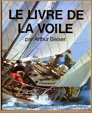 LE LIVRE DE LA VOILE par Arthur Beiser - BATEAUX MARINE NAVIGATION VOILIERS