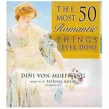 The 50 Most Romantic Things Ever Done by Dini Von Mueffling (2013, CD,...