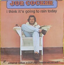 "Vinyle 45T Joe Cocker  ""I think it's going to rain today"""