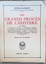 1934, HISTOIRE Les Grands Procès de l'Histoire, par Henri-Robert- 4376
