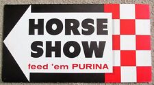 HORSE SHOW Feed 'em Purina 1962 Directional Arrow Cardboard Sign Pointing LEFT