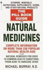 The Pill Book Guide to Natural Medicines: Vitamins, Minerals, Nutritional Supple