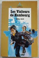 Les visiteurs de Hambourg G AVRIL & P JOUBERT  Alsatia Signe de Piste 1973