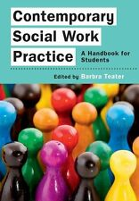 Contemporary Social Work Practice: A Handbook For Stude - Paperback NEW Barbra T
