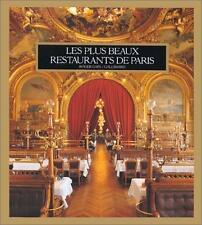 Les plus beaux restaurants de Paris (French Edition)