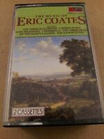 The Music Of Eric Coates : Vintage Double Cassette Tape Album from 1986
