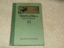 Boy Scout BSA Tracks and Trails Rossell Art Work Moose Cover Hard 1928 Book