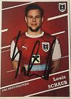 Louis Schaub, Nationalteam ÖFB, sign. AK *AUSTRA*1.FC Köln*